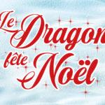 Le Dragon fête Noël 2019